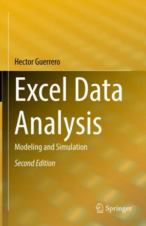 Excel Data Analysis: Modeling and Simulation